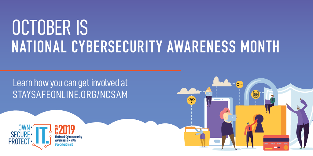 October is National Cybersecurity Awareness Month. Let's Celebrate!