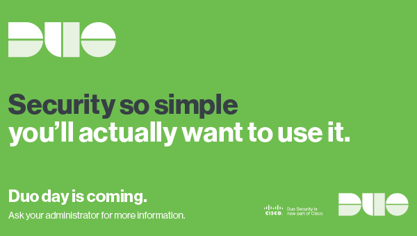 Duo multi-factor authentication is coming soon!